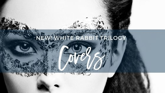 NEW! White Rabbit Trilogy Covers!