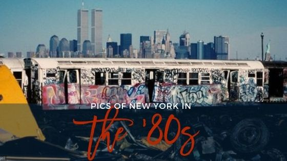 Pics Of New York In The '80s